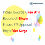 Inches Towards A New ATH: Reports Of Bitcoin Futures ETF Approval Helps Price Surge